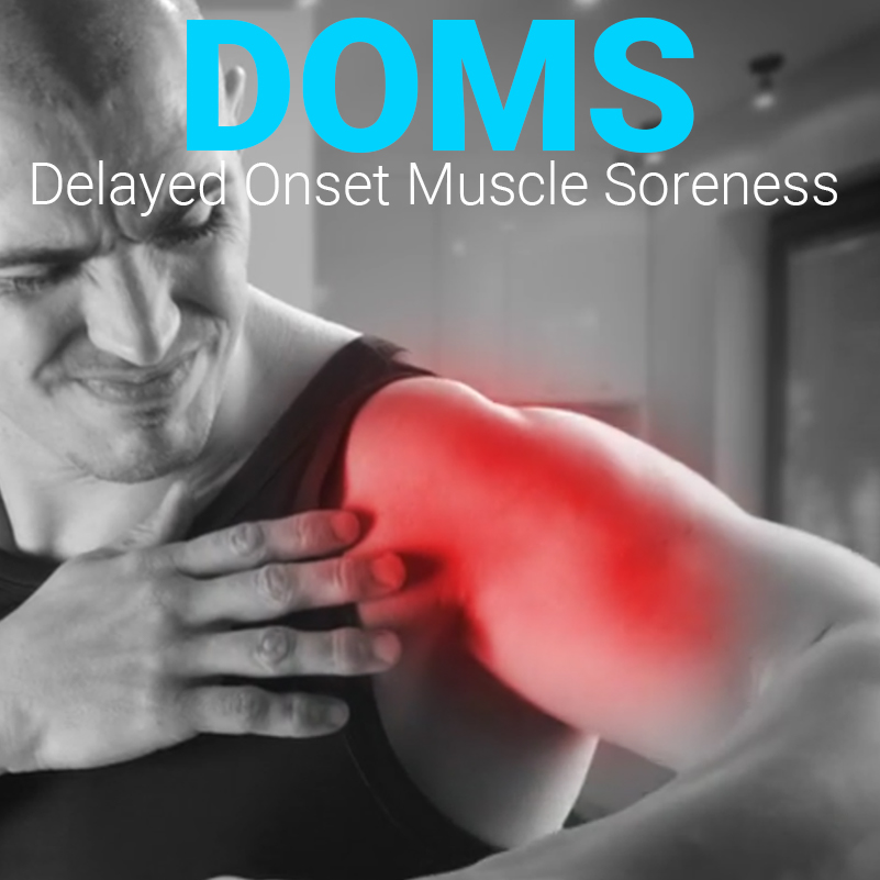 DOMS Delayed Onset Muscle Soreness