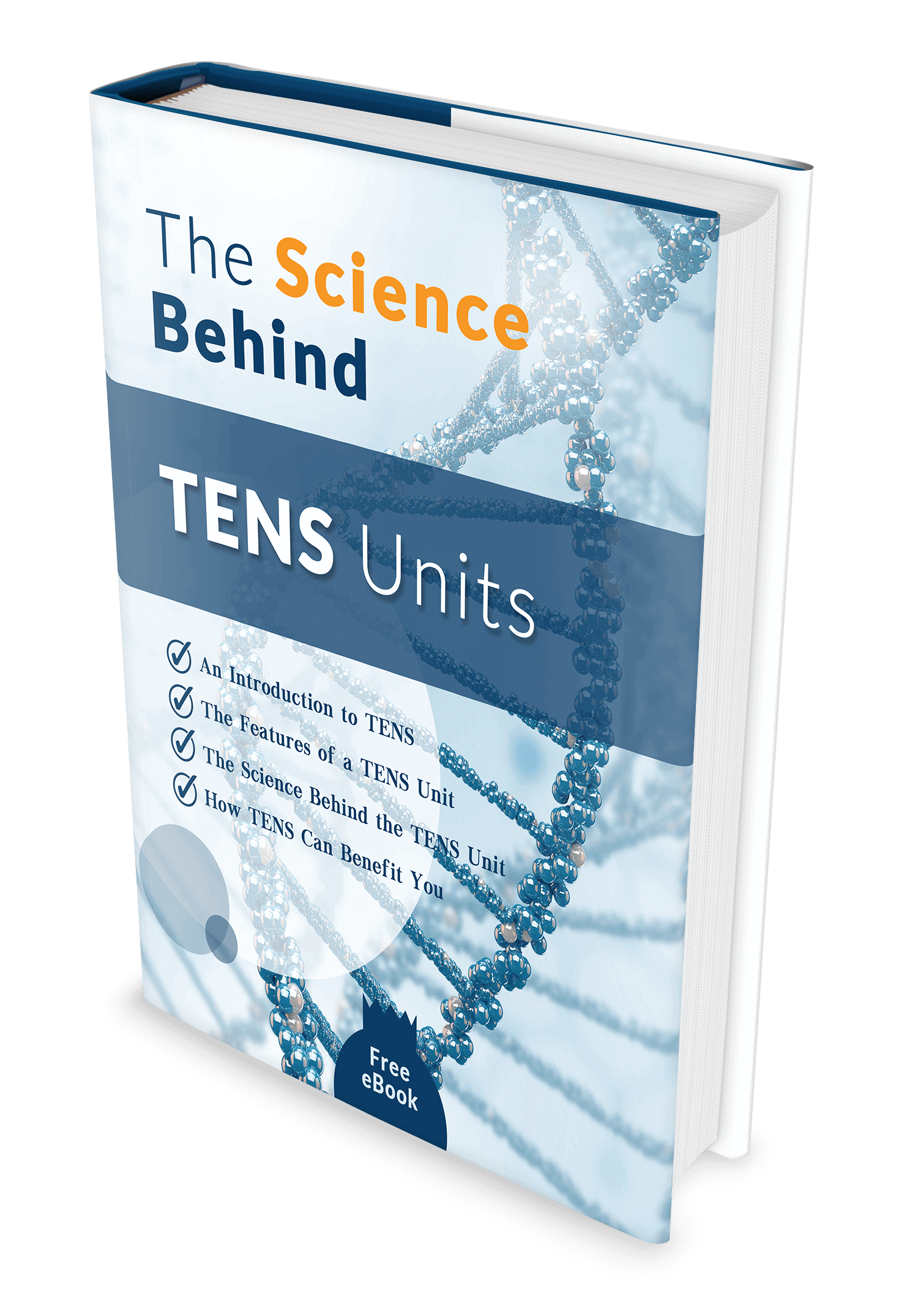 The Science Behind TENS Units