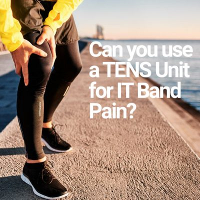 Can you use a TENS unit for IT band pain